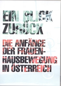 Ein Blick zurück. Die Anfänge der Frauenhausbewegung in Österreich